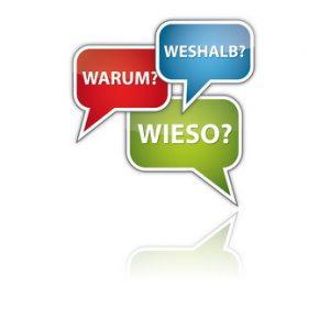 """Drei Sprechblasen in denen """"Wieso"""", """"Weshalb?"""", """"Warum? steht."""