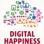 Rezension: Digital Happiness – so arbeiten und leben Sie entspannt online